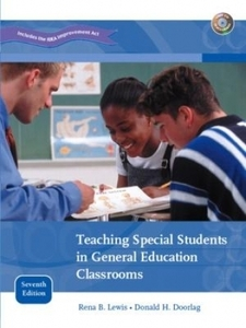 Teaching Special Students in General Education Classrooms, 7/E